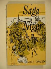 Saga of the Niger. by  Richard OWEN - Hardcover - from Gert Jan Bestebreurtje Rare Books (SKU: #[27207])