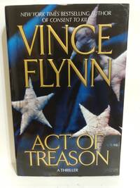 Act of Treason (Mitch Rapp Novels)