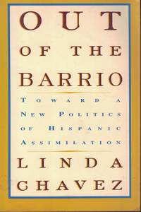 image of Out Of The Barrio Toward a New Politics of Hispanic Assimilation