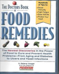 image of The Doctors Book Of Food Remedies The Newest Discoveries in the Power of  Food to Treat and Prevent Health Problems-From Aging and Diabetes to Ulcers