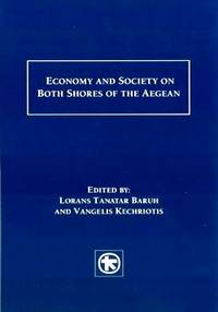 Economy and Society on Both Shores of the Aegean