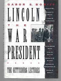 Lincoln The War President ( The Gettysburg Lectures )