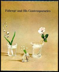 Faberge and His Contemporaries.