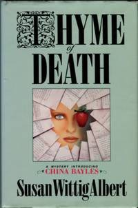 Thyme of Death *SIGNED*: A China Bayles Mystery