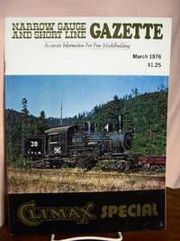 image of NARROW GAUGE AND SHORT LINE GAZETTE - MARCH, 1976; VOLUME 2, NUMBER 1