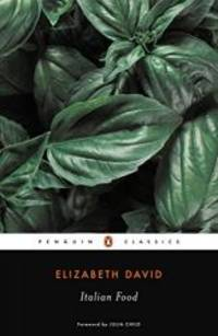 Italian Food (Penguin Classics) by Elizabeth David - Paperback - 1999-01-04 - from Books Express (SKU: 0141181559n)
