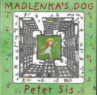 Madlenka's Dog by  Peter Sis - First Printing - 2002 - from E M Maurice Books, LLC, ABAA (SKU: 008678)