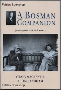 A BOSMAN COMPANION. by   Tim - Paperback - from Fables Bookshop (SKU: 25868)