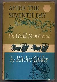 After The Seventh Day. The World Man Created