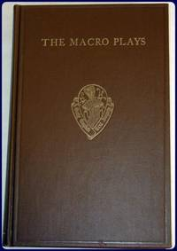 THE MACRO PLAYS. The Castle of Perseverance/Wisdom/Mankind. by  Mark Eccles - Hardcover - 1969 - from Parnassus Book Service and Biblio.com