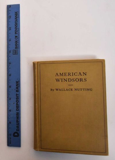 Saugus, Massachusetts: Wallace Nutting, Inc, 1917. First Edition. Hardcover. Good (soiling and overa...