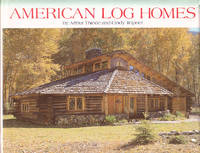 American Log Homes by  Cindy  Arthur;Teipner - Hardcover - Fourth Printing  - 1986 - from BOOX and Biblio.com