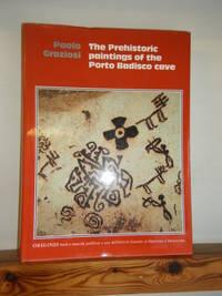 The Prehistoric Paintings of the Porto Badisco Cave