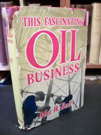 This Fascinating Oil Business