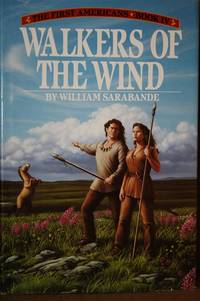 Walkers of the Wind First Americans Saga