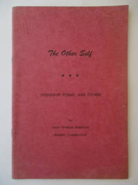 The Other Self: Friendship Poems, and Others