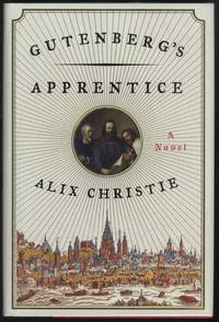 Gutenberg's Apprentice: A Novel (1st printing)(signed by author)
