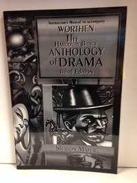 image of The Harcourt Brace Anthology of Drama; Instructor's Manual to Accompany Worthen