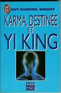 Karma  Destinee Et Yi King
