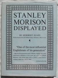 Stanley Morison Displayed: An Examination of His Early Typographic Work