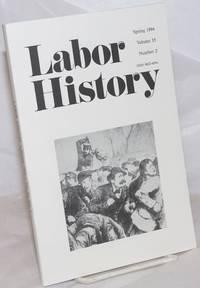 image of Labor history. vol 35, no. 2, Spring, 1994