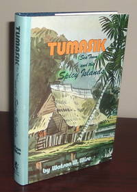 Tumasik (Sea Town) and the Spicy Islands