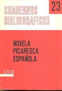Ensayo de una bibliografía de la novela picaresca española, años 1554-1964. [Cuadernos bibliográficos (Consejo Superior de Investigaciones Científicas (Spain)) ; 23]