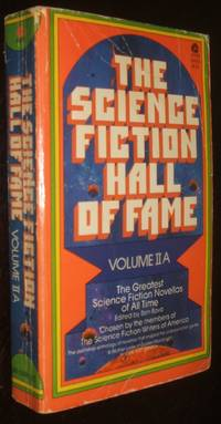 image of The Science Fiction Hall of Fame Volume IIA  The Greatest Science Fiction Novellas of All Time
