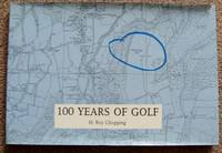 100 YEARS OF GOLF: TAUNTON & PICKERIDGE GOLF CLUB 1892-1992