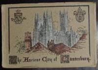 The Royal and Ancient City of Canterbury