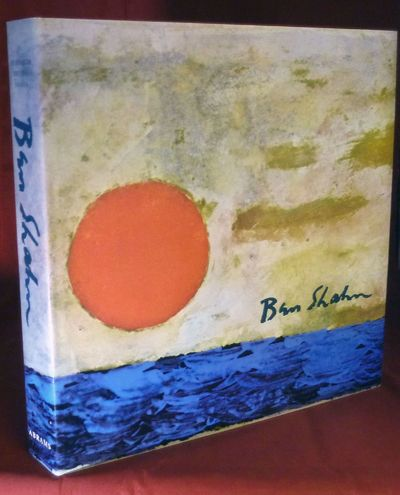 New York: Abrams, 1972. First edition. Hardcover. Orig. cloth. Fine in fine dust wrapper. Shahn, Ben...