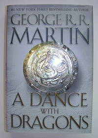 A Dance With Dragons: Book Five [V, 5] of A Song of Ice and Fire by Martin, George R. R - 2011
