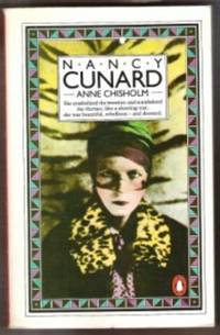 NANCY CUNARD  A Biography