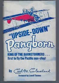 Upside-Down Pangborn: King of the Barnstormers