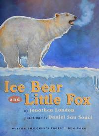 Ice Bear and Little Fox  (Limited Edition, SIGNED BY AUTHOR AND ILLUSTRATOR)