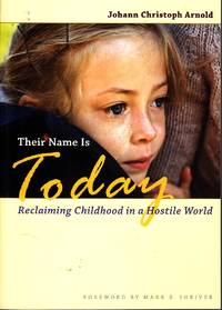 image of Their Name is Today Reclaiming Childhood in a Hostile World