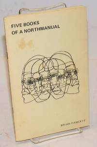 image of Five Books of a Northmanual. A linear with revisions, 1967-72