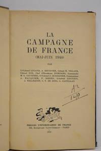CAMPAGNE (La) de France (Mai-Juin 1940). Par Lt-colone Lugand, A. Reussner, Colonel R. Villate,...
