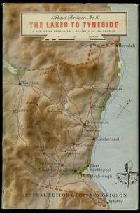 image of The Lakes to Tyneside (About Britain No. 10)