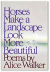image of Horses Make a Landscape Look More Beautiful: Poems