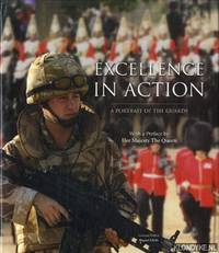 Excellence in Action: A Portrait of the Guards