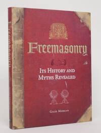image of Freemasonry: Its History and Myths Revealed