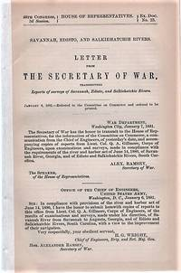 SAVANNAH, EDISTO, AND SALKIEHATCHIE RIVERS.  Letter from the Secretary of War, Transmitting Reports of Surveys of Savannah, Edisto, and Salkiehatchie Rivers.; 46th Congress, 3d Session, House of Representatives, Ex. Doc. No. 23