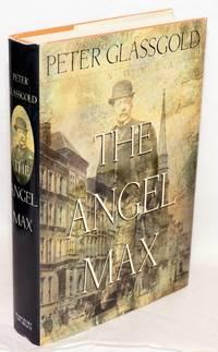 The angel Max, a novel