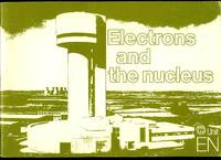Electrons and the Nucleus - Unit EN | Advanced Physics Project for Independent Learning by Bausor, John (and others) - 1980