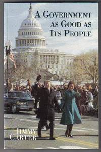 A Government As Good As Its People  - 1st Edition/1st Printing