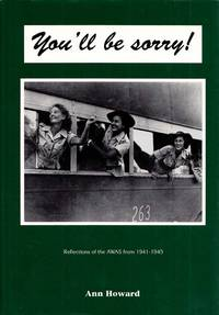 You'll be Sorry! Reflections of the AWAS from 1941-1945
