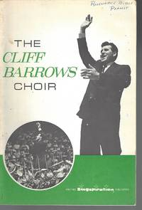 The Cliff Barrows Choir. [Hymns. Edited by J. W. Peterson.]