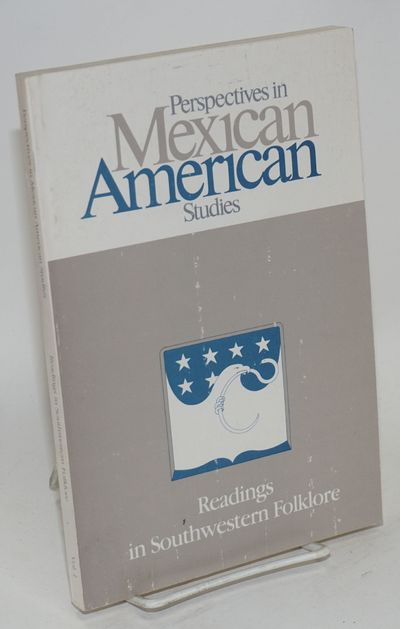 Tucson: Mexican American Studies & Research Center, 1988. Paperback. x, 154p., preface, introduction...