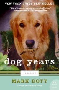 Dog Years : A Memoir